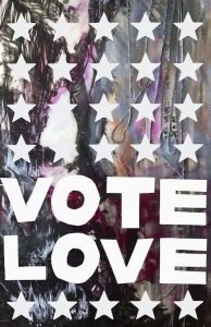 Vote Love - a digital image by Hattie Grimm