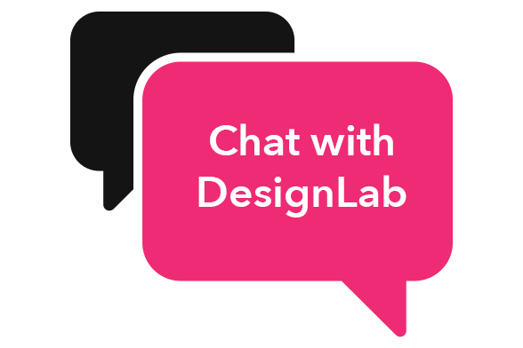 "Image of chat bubbles in black and magenta with the text ""chat with DesignLab"""