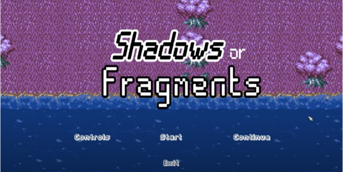 Video game title screen with the words Shadows or Fragments