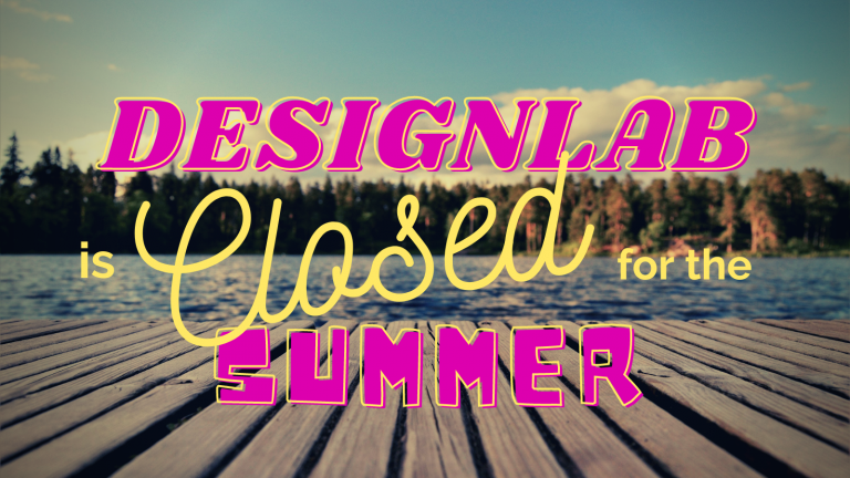 """Image of a dock on a lake with the text """"DesignLab is Closed for the Summer"""""""